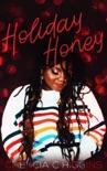 Holiday Honey book summary, reviews and downlod