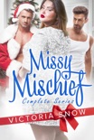 Missy Mischief - Complete Series book summary, reviews and downlod