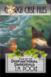 Case of the Dysfunctional Daredevils book summary, reviews and downlod