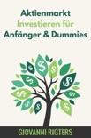 Aktienmarkt Investieren für Anfänger & Dummies resumen del libro