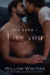 You Know I Love You book summary, reviews and downlod
