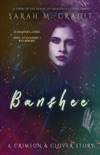 Banshee: The Story of Giselle Deschanel book summary, reviews and downlod