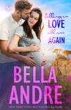 Falling In Love All Over Again: The Sullivans (Babymoon Novella) book summary, reviews and downlod