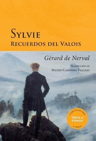 Sylvie, recuerdos del Valois by Gérard de Nerval E-Book Download