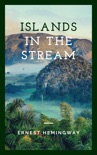 Islands in the Stream book summary, reviews and downlod