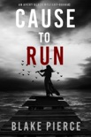 Cause to Run (An Avery Black Mystery—Book 2) book summary, reviews and downlod