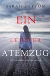 Ein Letzter Atemzug (Ein Tara-Mills-Thriller – Band 2) book summary, reviews and downlod