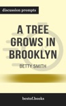 A Tree Grows in Brooklyn by Betty Smith (Discussion Prompts) book summary, reviews and downlod