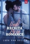 Uma Receita Para Romance book summary, reviews and downlod