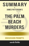 The Palm Beach Murders by James Patterson (Discussion Prompts) book summary, reviews and downlod