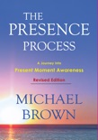 The Presence Process book summary, reviews and download