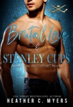 Brutal Love & Stanley Cups book summary, reviews and downlod
