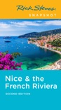 Rick Steves Snapshot Nice & the French Riviera book summary, reviews and download