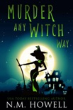Murder Any Witch Way book summary, reviews and download