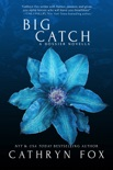 Big Catch book summary, reviews and downlod