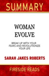 Woman Evolve: Break Up with Your Fears and Revolutionize Your Life by Sarah Jakes Roberts: Summary by Fireside Reads book summary, reviews and downlod