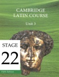 Cambridge Latin Course (5th Ed) Unit 3 Stage 22 textbook synopsis, reviews