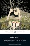 Frankenstein: The 1818 Text book summary, reviews and download