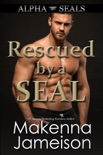 Rescued by a SEAL book summary, reviews and download