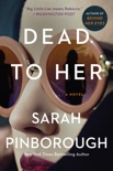 Dead to Her book summary, reviews and downlod