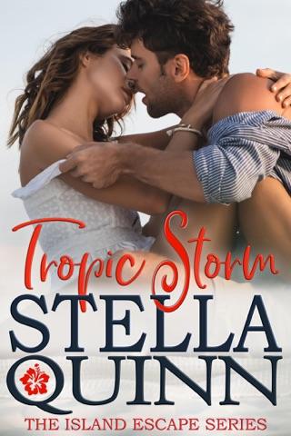Tropic Storm by Stella Quinn E-Book Download