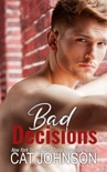 Bad Decisions book summary, reviews and downlod
