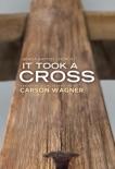 It Took A Cross e-book