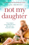 Not My Daughter book summary, reviews and downlod
