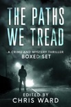 The Paths We Tread - A Crime and Mystery Thriller Boxed Set book summary, reviews and downlod
