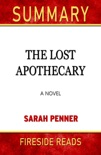 Summary of The Last Apothecary: A Novel by Sarah Penner book summary, reviews and downlod