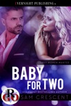 Baby for Two book summary, reviews and downlod