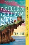 The House in the Cerulean Sea e-book
