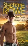 A Real Cowboy Always Protects book summary, reviews and downlod