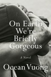 On Earth We're Briefly Gorgeous book summary, reviews and download
