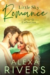 Little Sky Romance Collection book summary, reviews and downlod