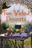 Two Wicked Desserts book summary, reviews and downlod