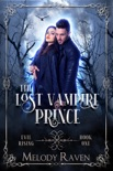The Lost Vampire Prince book summary, reviews and download