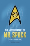 The Autobiography of Mr. Spock book summary, reviews and download