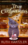 True Confections book summary, reviews and download