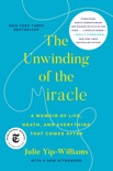 The Unwinding of the Miracle book summary, reviews and download