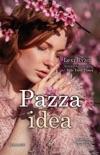 Pazza idea book summary, reviews and downlod