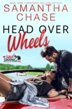 Head Over Wheels: A RoadTripping Short Story book summary, reviews and download