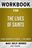 The Lives of Saints by Leigh Bardugo (Max Help Workbooks) book summary, reviews and downlod