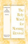 The Holy Word for Morning Revival - Crystallization-study of Job, Proverbs, and Ecclesiastes, Volume 2 book summary, reviews and downlod