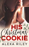 His Christmas Cookie book summary, reviews and downlod