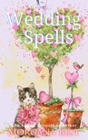 Wedding Spells book summary, reviews and downlod