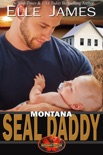 Montana SEAL Daddy book summary, reviews and download