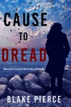 Cause to Dread (An Avery Black Mystery—Book 6) book summary, reviews and download