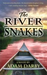 The River Snakes book summary, reviews and download