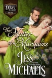 The Matter of a Marquess book summary, reviews and downlod